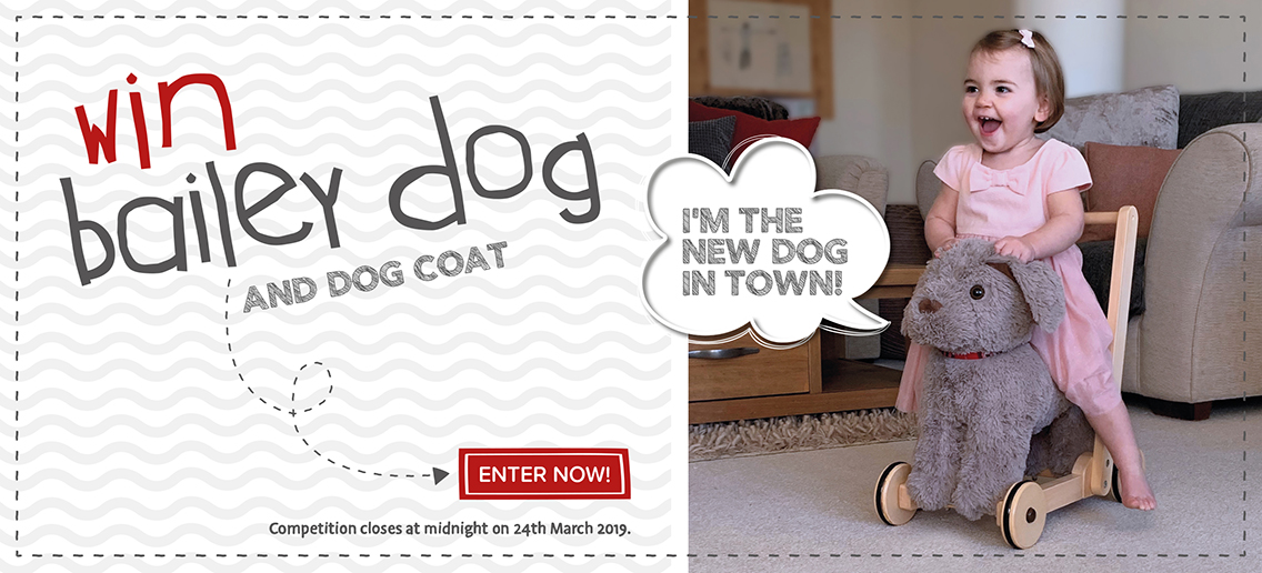 Win A Bailey Dog Push Along!